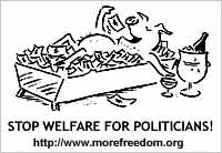 Stop Welfare for Politicians -- Cartoon: hogs at money trough