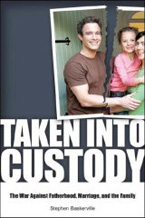 "Cover of ""Taken Into Custody,"" by Stephen Baskerville"